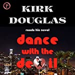 Dance with the Devil: A Novel | Kirk Douglas