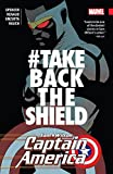 Captain America: Sam Wilson Vol. 4: #TAKEBACKTHESHIELD (Captain America: Sam Wilson (2015-2017))