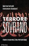 Terrore sovrano: Stato e jihad nell'era postliberale (Contemporanea) (Italian Edition)