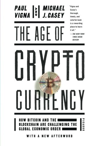 The-Age-of-Cryptocurrency-How-Bitcoin-and-the-Blockchain-Are-Challenging-the-Global-Economic-Order