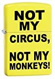 Zippo Lighter: Not My Circus, Not My Monkeys - Neon Yellow