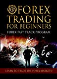 Forex Trading For Beginners: Forex for Beginners Who Want To Learn To Trade Currency The Fun And Easy Way! (PC/MAC Computer DVD Based Training + FREE Streaming Version!)