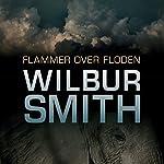 Flammer over floden | Wilbur Smith