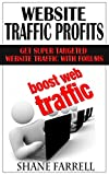 Website Traffic: Get Super Targeted Website Traffic With Forums