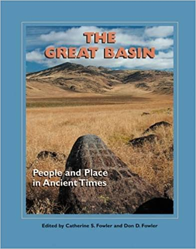 The Great Basin People and Place in Ancient Times