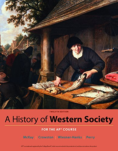 A History of Western Society Since 1300 for AP® ()