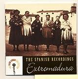 The Spanish Recordings: Extremadura