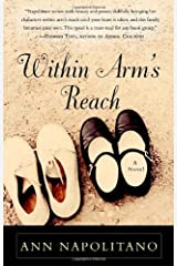 Within Arm's Reach: A Novel Paperback