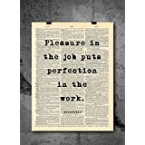 Aristotle : Pleasure In The Job Puts Perfection In The work Quote Vintage Art - Authentic Upcycled Dictionary Art Print - Home or Office Decor - Inspirational And Motivational Quote Art