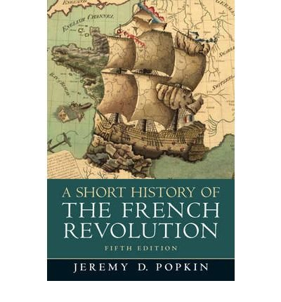 A Short History of the French Revolution, 5th (fifth) Edition ebook