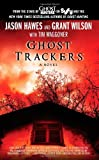 Ghost Trackers, Jason Hawes and Grant Wilson, 1451613814