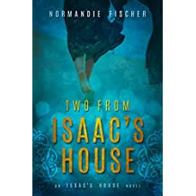 Two from Isaac's House: A Story of Promises