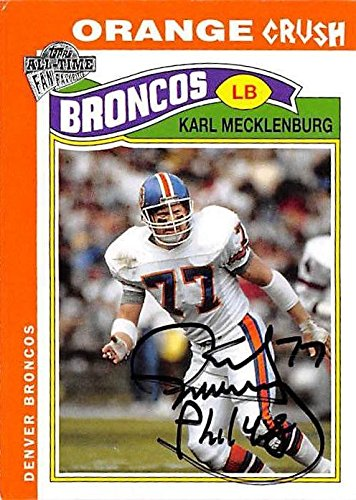 Karl Mecklenburg autographed football card (Denver Broncos) 2005 Topps All  Time Fan Favorites   93c7c9bf2