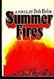 Summer Fires, Robert reiss, 0671246550