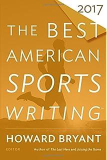 the best american essays the best american series acirc reg leslie the best american sports writing 2017 the best american series acircreg