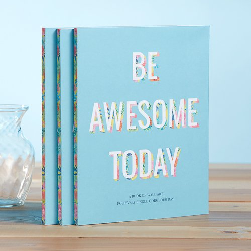 Awesome Art (BE AWESOME TODAY, A Book of Wall Art)
