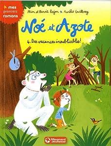 """Afficher """"Noé et Azote Des vacances inoubliables !"""""""