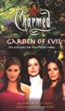 Garden of Evil (Charmed) by Constance M. Burge (2002-11-04)
