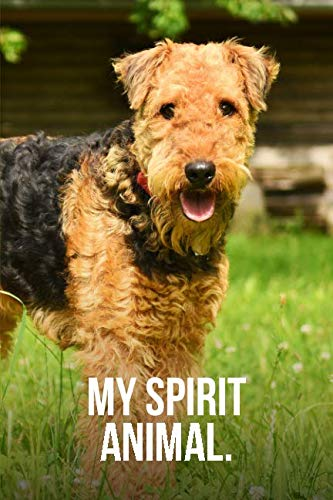 - My Spirit Animal: Airedale Terrier Journal