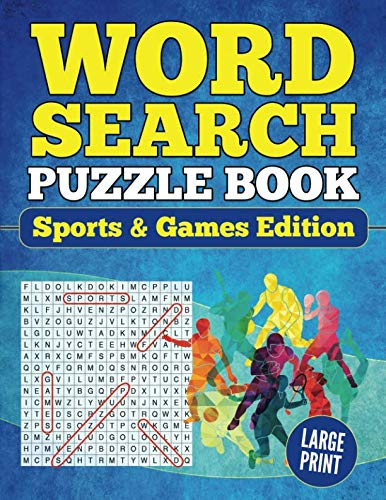 Word Search Puzzle Book Sports & Games Edition: Large Print Word Find Puzzles for Adults (Brain Games for Adults)
