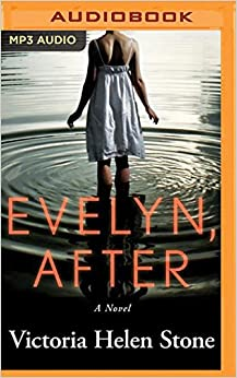 Evelyn, After: A Novel [Audiobook,MP3 Audio,Unabridged]