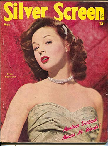 Hayward Screen - Silver Screen-Susan Hayward-Marlene Dietrich-Cornel Wilde-May-1947