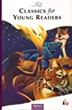 young classics - CLASSICS for YOUNG READERS (Classics for Young Readers, Volume 6)