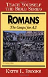 Romans- Teach Yourself the Bible Series: Gospel for All