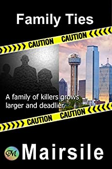 Family Ties (Serial Killer Book 4) by [Leabhair, Mairsile]
