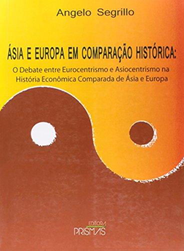 Asia E Europa Em Comparacao Historica