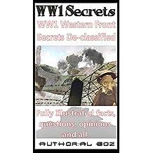 WW1 Western front Secrets De-classified