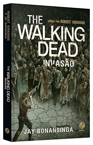 The Walking Dead: Invasão (Vol. 6)