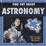 Find Out about Astronomy, Robin Kerrod, 1843228688