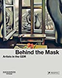 img - for Behind the Mask: Artists in the GDR book / textbook / text book