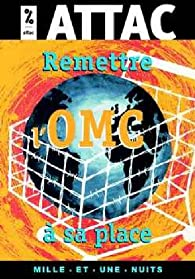 Remettre l'OMCà sa place par  Attac