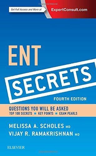 ENT Secrets, 4e by Melissa A. Scholes MD (2015-08-07)