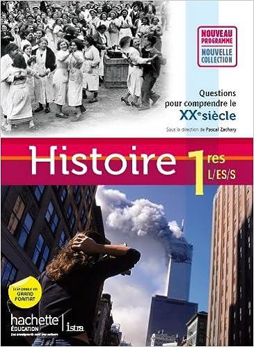 Histoire 1res Es/l/s - Livre élève Format Compact - Edition 2011 (histoire (zachary)) Descargar Epub Ahora