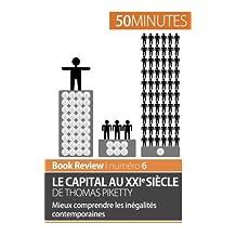 Le capital au Xxie siècle de Thomas Piketty (analyse de livre): Mieux comprendre les inégalités contemporaines