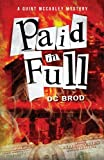 Paid in Full, DC Brod, 144055496X