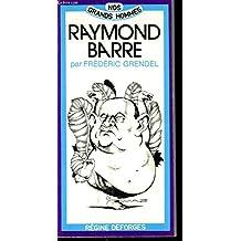 Raymond Barre ou les Plumes du paon