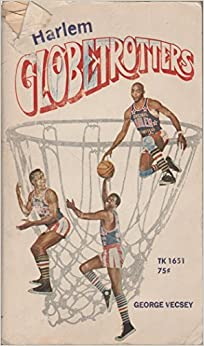 Book Harlem Globetrotters by George Vecsey (1970-06-01)