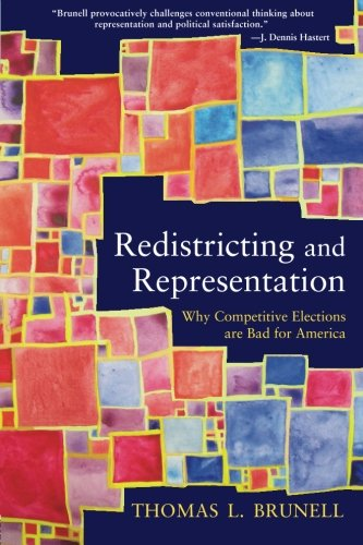Redistricting and Representation (Controversies in Electoral Democracy and Representation)