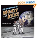 The Adventures of Monty and Keaz: One Small Step