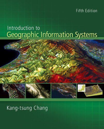 Introduction to Geographic Information Systems with Data Files CD-ROM