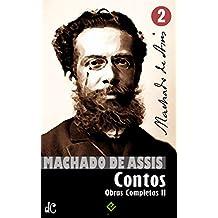 Obras Completas de Machado de Assis II: Coletâneas de Contos (Edição Definitiva)