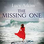 The Missing One | Lucy Atkins