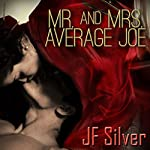 Mr. and Mrs. Average Joe | JF Silver