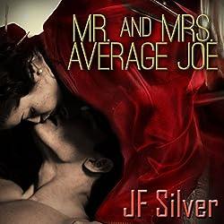 Mr. and Mrs. Average Joe
