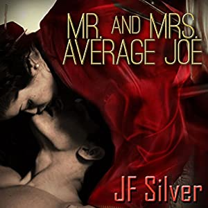 Mr. and Mrs. Average Joe Audiobook