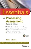 Essentials of Processing Assessment, Second Edition
